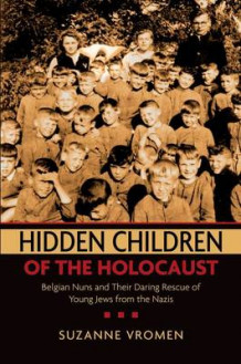 Hidden Children of the Holocaust av Suzanne Vromen (Heftet)