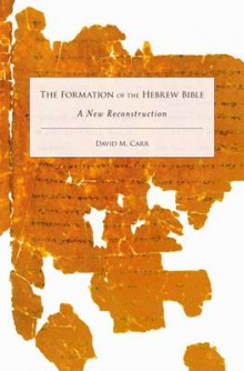 The Formation of the Hebrew Bible av David M. Carr (Innbundet)