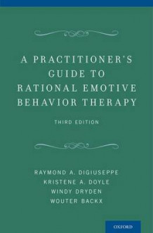 A Practitioner's Guide to Rational-emotive Behavior Therapy av Raymond A. DiGiuseppe, Kristene A. Doyle, Windy Dryden og Wouter Backx (Heftet)