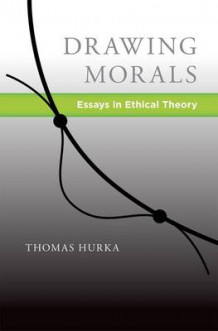 Drawing Morals av Thomas Hurka (Innbundet)