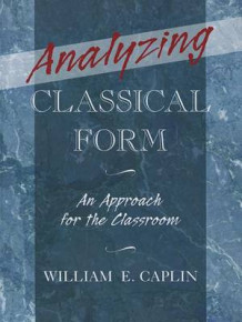 Analyzing Classical Form av William E. Caplin (Innbundet)