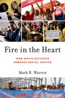 Fire in the Heart av Mark R. Warren (Innbundet)