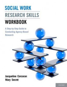 Social Work Research Skills Workbook av Jacqueline Corcoran og Mary Secret (Heftet)