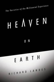 Heaven on Earth av Richard Landes (Innbundet)