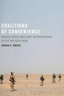 Coalitions of Convenience av Sarah E. Kreps (Heftet)