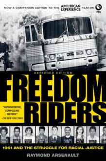 Freedom Riders Abridged av Raymond Arsenault (Heftet)