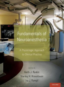 Fundamentals of Neuroanesthesia (Innbundet)