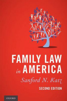 Family Law in America av Sanford N. Katz (Innbundet)