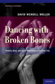 Dancing with Broken Bones av David Wendell Moller (Heftet)