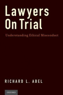Lawyers on Trial av Richard L. Abel (Innbundet)