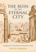 The Ruin of the Eternal City