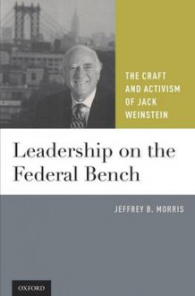 Leadership on the Federal Bench av Jeffrey B. Morris (Innbundet)