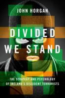 Divided We Stand av John Horgan (Innbundet)