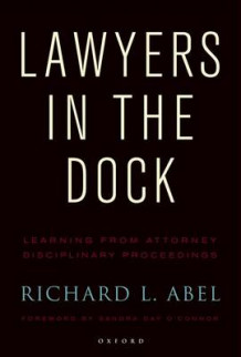 Lawyers in the Dock av Richard L. Abel (Heftet)