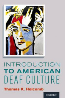 Introduction to American Deaf Culture av Thomas K. Holcomb (Heftet)