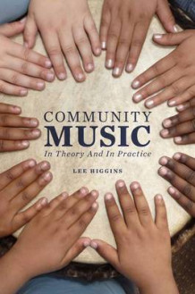 Community Music av Lee Higgins (Heftet)