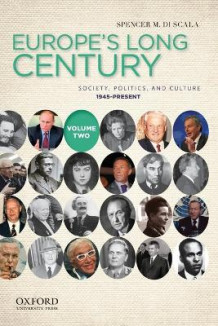 Europe's Long Century, Volume 2 av Professor Spencer M Di Scala (Heftet)