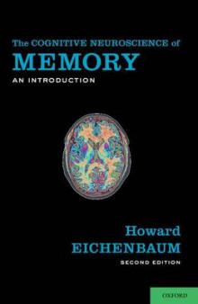 The Cognitive Neuroscience of Memory av Howard Eichenbaum (Heftet)