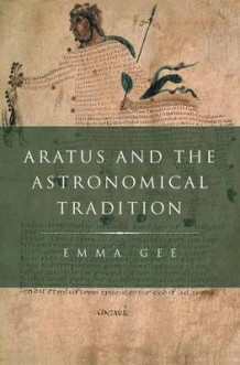Aratus and the Astronomical Tradition av Emma Gee (Innbundet)