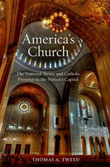 America's Church av Thomas A. Tweed (Innbundet)