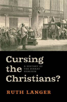 Cursing the Christians? av Ruth Langer (Innbundet)