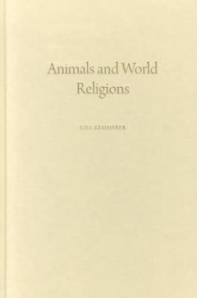 Animals and World Religions av Lisa A. Kemmerer (Innbundet)