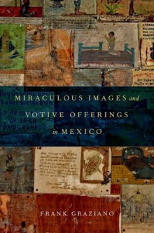 Miraculous Images and Votive Offerings in Mexico av Frank Graziano (Innbundet)