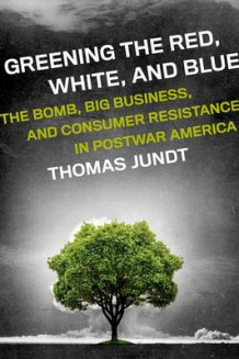 Greening the Red, White, and Blue av Thomas Jundt (Innbundet)