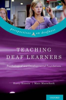 Teaching Deaf Learners av Harry Knoors og Marc Marschark (Innbundet)