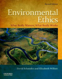 Environmental Ethics av David Schmidtz og Elizabeth Willott (Heftet)