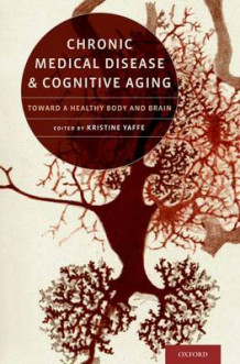 Chronic Medical Disease and Cognitive Aging (Innbundet)