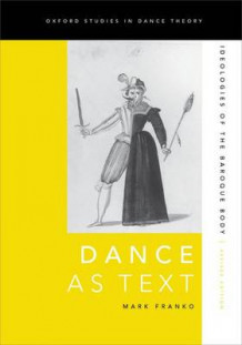 Dance as Text av Mark Franko (Heftet)
