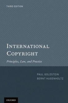 International Copyright av Paul Goldstein og P. Bernt Hugenholtz (Heftet)