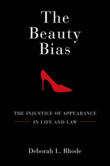 The Beauty Bias av Deborah L. Rhode (Heftet)