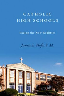 Catholic High Schools av James L. Heft (Innbundet)