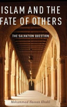 Islam and the Fate of Others av Mohammad Hassan Khalil (Innbundet)
