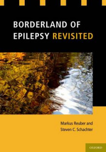 Borderland of Epilepsy Revisited (Innbundet)