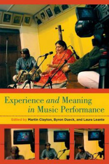 Experience and Meaning in Music Performance (Innbundet)