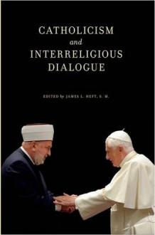 Catholicism and Interreligious Dialogue (Innbundet)