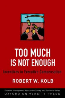 Too Much Is Not Enough av Robert W. Kolb (Innbundet)
