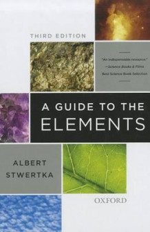A Guide to the Elements av Albert Stwertka (Innbundet)