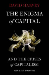 The Enigma of Capital av David Harvey (Heftet)