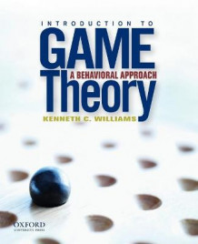 Introduction to Game Theory av Professor of Political Science Kenneth C Williams (Heftet)