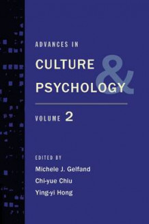 Advances in Culture and Psychology: Volume 2 av Michele J. Gelfand, Chi-Yue Chiu og Ying-Yi Hong (Innbundet)