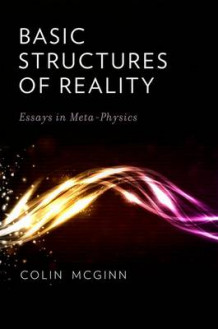 Basic Structures of Reality av Colin McGinn (Innbundet)