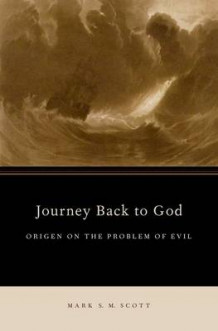 Journey Back to God av Mark S. M. Scott (Innbundet)