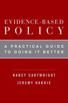 Evidence-based Policy av Nancy Cartwright og Jeremy Hardie (Heftet)