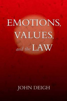 Emotions, Values, and the Law av John Deigh (Heftet)