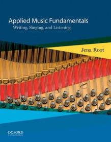 Applied Music Fundamentals av Associate Professor Music Theory Coordinator Jena Root (Spiral)