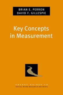 Key Concepts in Measurement av David F. Gillespie og Brian E. Perron (Heftet)